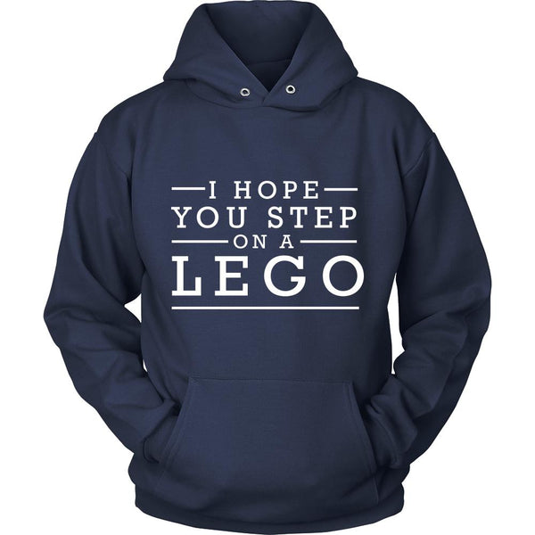 I Hope You Step On A Lego Humor Gag Funny Quotes V-Neck/T-Shirt/Crewneck Sweatshirt/Hoodie-T-shirt-Unisex Hoodie-Navy-JoyHip.Com