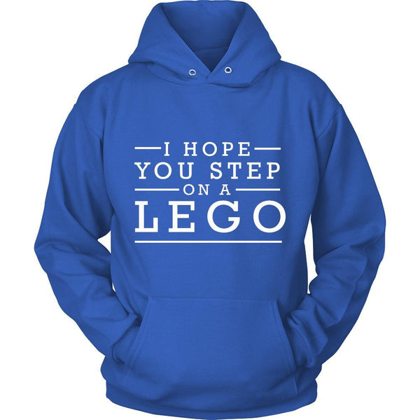 I Hope You Step On A Lego Humor Gag Funny Quotes V-Neck/T-Shirt/Crewneck Sweatshirt/Hoodie-T-shirt-Unisex Hoodie-Royal Blue-JoyHip.Com