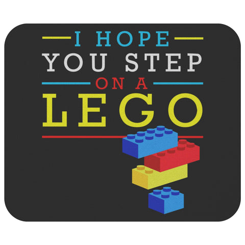 I Hope You Step On A Lego Mouse Pad Unique Snarky Funny Humor Gift Ideas Sarcasm-Mousepads-Black-JoyHip.Com