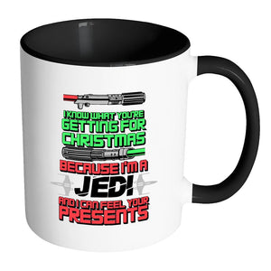 I Know What You're Getting For Christmas Because I'm A Jedi And I can Feel Your Presents Festive Funny Ugly Christmas Holiday Sweater 11oz Accent Coffee Mug (7 Colors)-Drinkware-Accent Mug - Black-JoyHip.Com