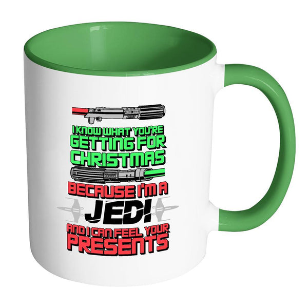 I Know What You're Getting For Christmas Because I'm A Jedi And I can Feel Your Presents Festive Funny Ugly Christmas Holiday Sweater 11oz Accent Coffee Mug (7 Colors)-Drinkware-Accent Mug - Green-JoyHip.Com