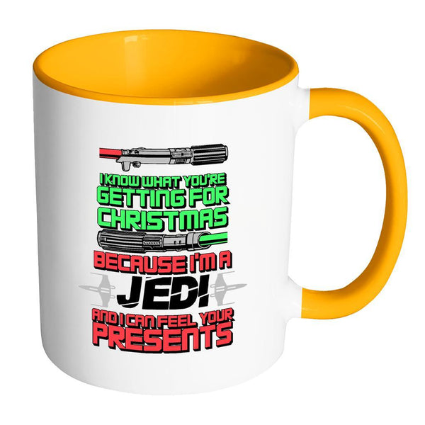 I Know What You're Getting For Christmas Because I'm A Jedi And I can Feel Your Presents Festive Funny Ugly Christmas Holiday Sweater 11oz Accent Coffee Mug (7 Colors)-Drinkware-Accent Mug - Orange-JoyHip.Com
