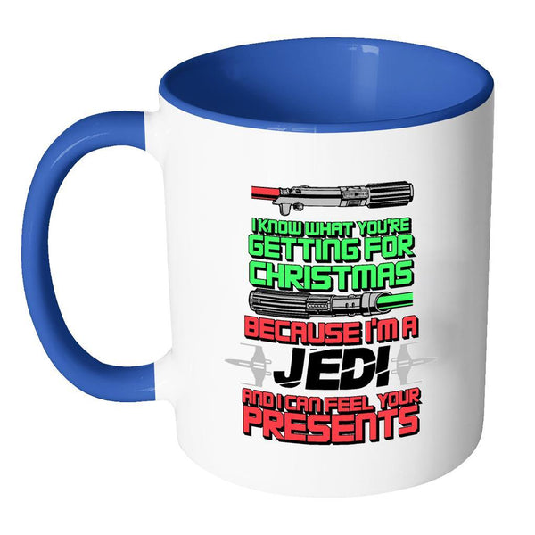 I Know What You're Getting For Christmas Because I'm A Jedi And I can Feel Your Presents Festive Funny Ugly Christmas Holiday Sweater 11oz Accent Coffee Mug (7 Colors)-Drinkware-JoyHip.Com