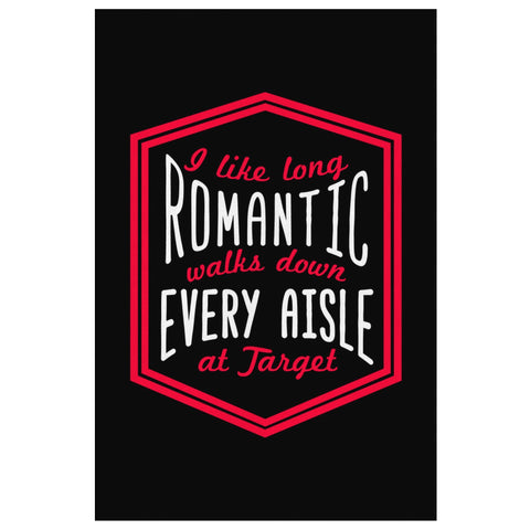 I Like Long Romantic Walks Down Every Aisle At Target Canvas Wall Art Room Decor-Canvas Wall Art 2-8 x 12-JoyHip.Com