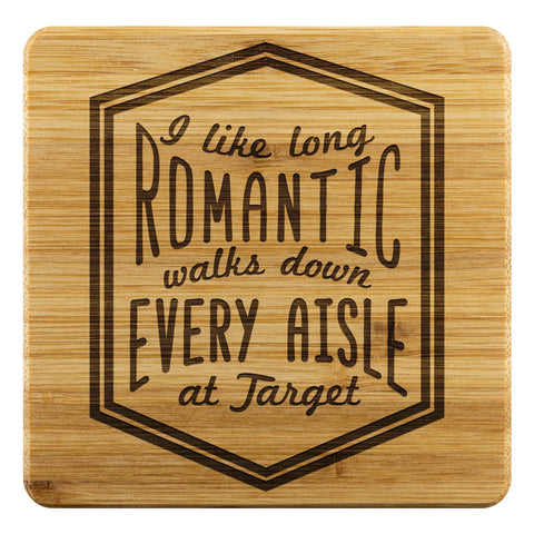 I Like Long Romantic Walks Down Every Aisle At Target Funny Drink Coasters Set-Coasters-Bamboo Coaster - 4pc-JoyHip.Com