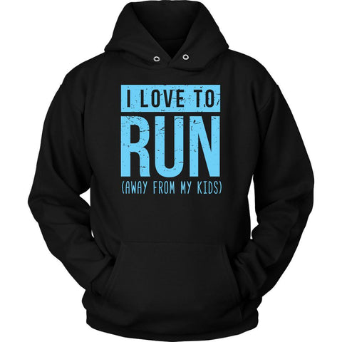I Love To Run Away From My Kids Awesome Funny Mother Gift Ideas Hoodie-T-shirt-Unisex Hoodie-Black-JoyHip.Com