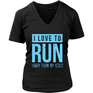 I Love To Run Away From My Kids Awesome Funny Mother Gift Ideas V-Neck-T-shirt-District Womens V-Neck-Black-JoyHip.Com