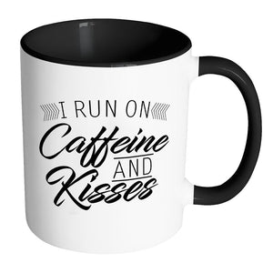I Run On Caffeine & Kisses Awesome Cute Funny Mother Gift Ideas 7Color Mug-Drinkware-Accent Mug - Black-JoyHip.Com