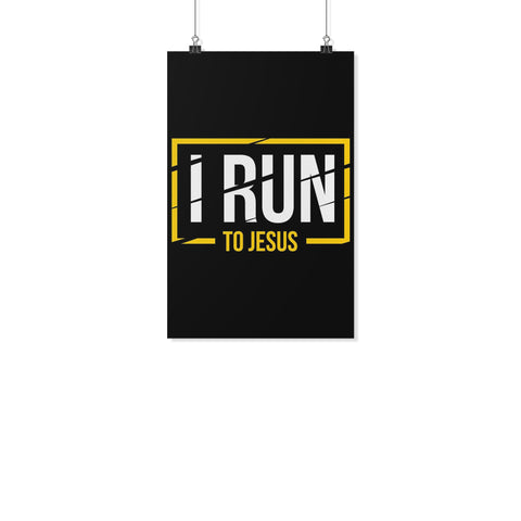 I Run To Jesus Christian Poster Wall Art Room Decor Gift Religious Spiritual-Posters 2-11x17-JoyHip.Com