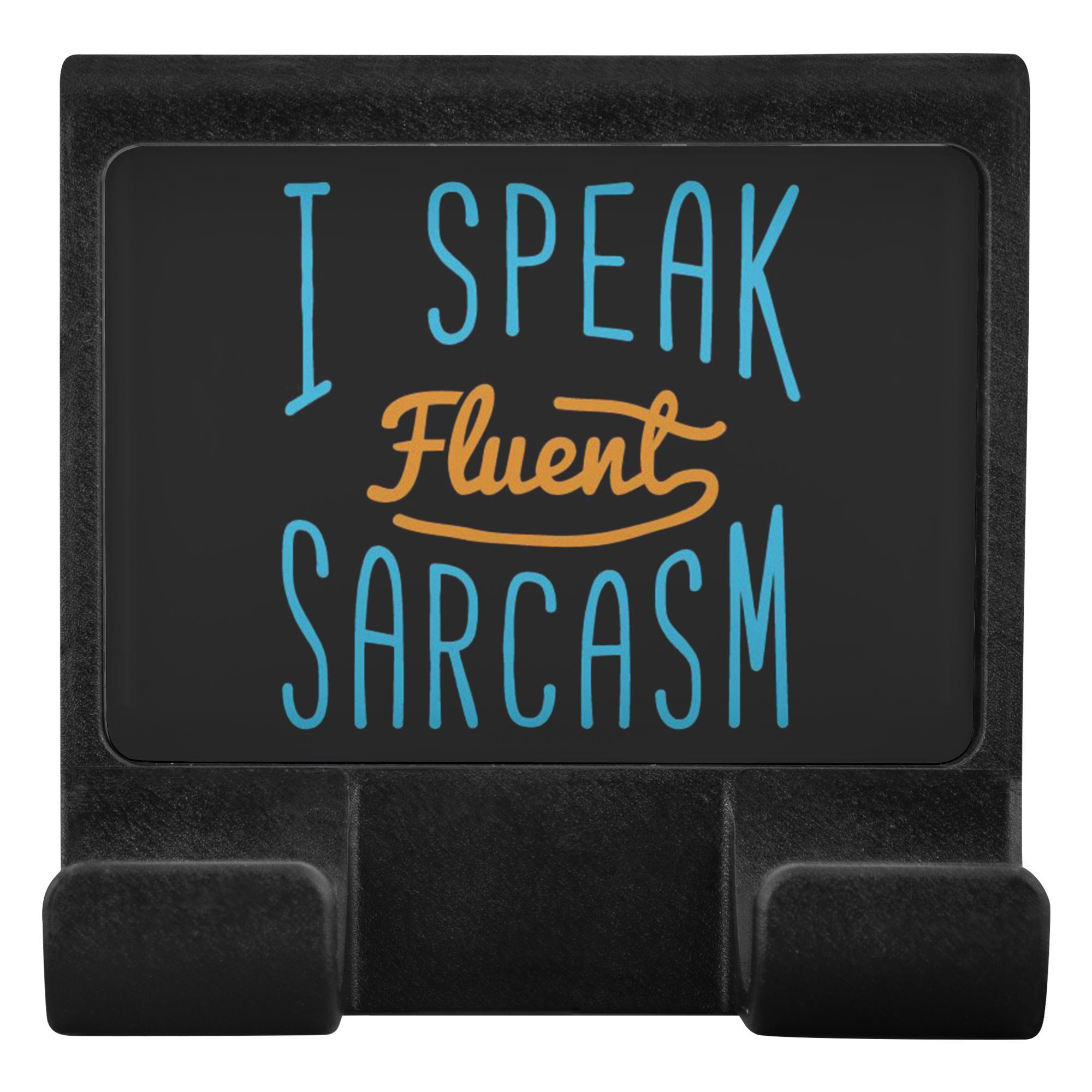 I Speak Fluent Sarcasm Funny Sarcastic Phone Monitor Holder For Laptop Desktop-Moniclip-Moniclip-JoyHip.Com