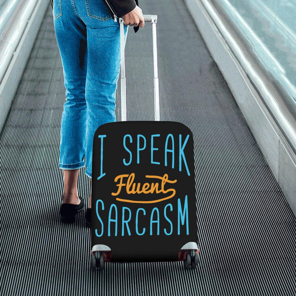 "I Speak Fluent Sarcasm Sarcastic Travel Luggage Cover Suitcase Protector 18""-28""-JoyHip.Com"