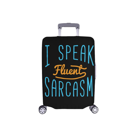 "I Speak Fluent Sarcasm Sarcastic Travel Luggage Cover Suitcase Protector 18""-28""-S-Black-JoyHip.Com"
