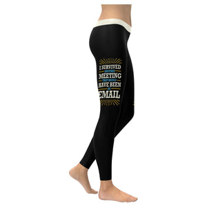 I Survived Another Meeting That Should Have Been An Email Soft Legging For Women-XXS-Black-JoyHip.Com