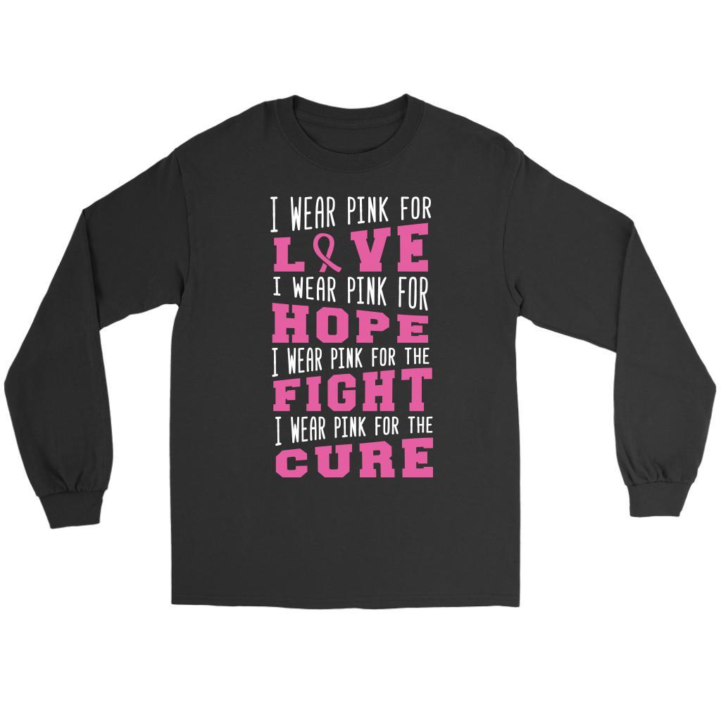 I Wear Pink For Love Hope Fight Cure Breast Cancer Awareness Gifts Long Sleeve-T-shirt-Gildan Long Sleeve Tee-Black-JoyHip.Com