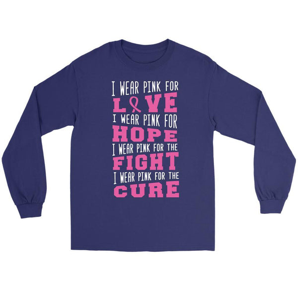 I Wear Pink For Love Hope Fight Cure Breast Cancer Awareness Gifts Long Sleeve-T-shirt-Gildan Long Sleeve Tee-Purple-JoyHip.Com