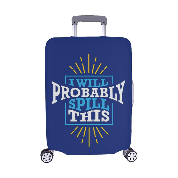 I Will Probably Spill This Funny Travel Luggage Cover Suitcase Protector Baggage-M-Navy-JoyHip.Com