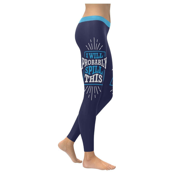 I Will Probably Spill This Humor Hilarious Joke Gag Funny Quotes Womens Leggings-XXS-Navy-JoyHip.Com