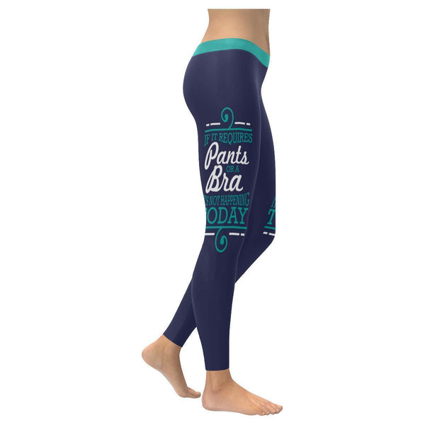 If It Requires Pants Or A Bra Its Not Happening Today Humor Funny Women Leggings-XXS-Navy-JoyHip.Com