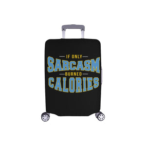 "If Only Sarcasm Burned Calories Sarcastic Travel Luggage Cover Protector 18""-28""-S-Black-JoyHip.Com"