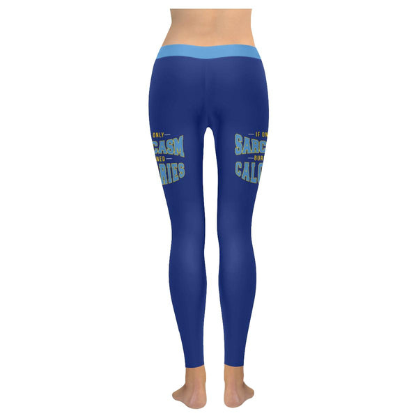 If Only Sarcasm Burned Calories Soft Leggings For Women Cute Funny Sarcastic-JoyHip.Com