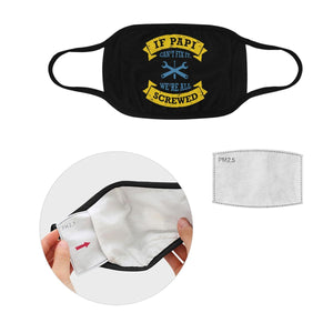 If Papi Cant Fix We All Screwed Washable Reusable Face Mask With Filter Pocket-Face Mask-L-Black-JoyHip.Com