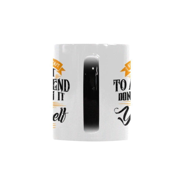 If You Wouldn't Say It To A Friend Don't Say It To Yourself V2 Inspirational Motivational Quotes Color Changing/Morphing 11oz Coffee Mug-Morphing Mug-One Size-JoyHip.Com