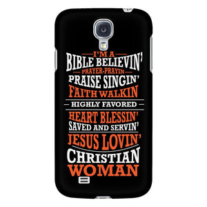 Im A Bible Believin Prayer Prayin Praise Singin Faith Walkin Jesus Lovin Christian Woman iPhone 6/6s/7/7s/8 Plus Case Bible Verses Inspirational Scripture Quote-Phone Cases-Galaxy S4-JoyHip.Com