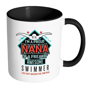 Im A Proud Nana Of A Freakin Awesome Swimmer They Bought Me This Mug-Drinkware-Accent Mug - Black-JoyHip.Com