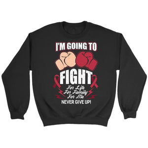 I'm Going Fight For Life Family Me Never Give Up Multiple Myeloma Cancer Awareness Unisex Crewneck Sweatshirt-T-shirt-Crewneck Sweatshirt-Black-JoyHip.Com