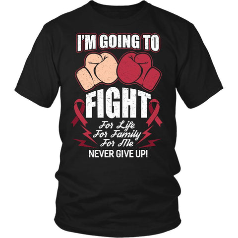 I'm Going Fight For Life Family Me Never Give Up! Multiple Myeloma Cancer Awareness Unisex T-Shirt-T-shirt-District Unisex Shirt-Black-JoyHip.Com