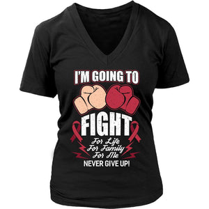 I'm Going Fight For Life Family Me Never Give Up! Multiple Myeloma Cancer Awareness V-Neck T-Shirt For Women-T-shirt-District Womens V-Neck-Black-JoyHip.Com