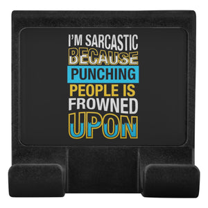 Im Sarcastic Because Punching People Is Frowned Upon Cell Phone Monitor Holder-Moniclip-Moniclip-JoyHip.Com
