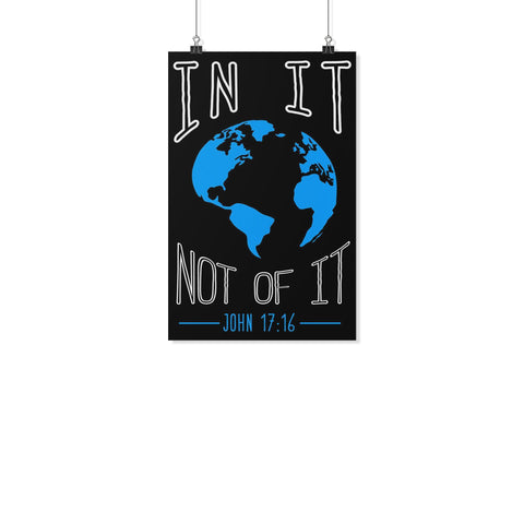 In It Not Of It John 17:16 Christian Poster Wall Art Room Decor Gift Religious-Posters 2-11x17-JoyHip.Com