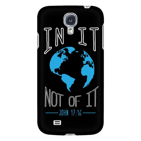 In It Not Of It John 17:16 iPhone 6/6s/7/7s/8 Plus Case Christian Bible Verses Inspirational Scripture Quote-Phone Cases-Galaxy S4-JoyHip.Com