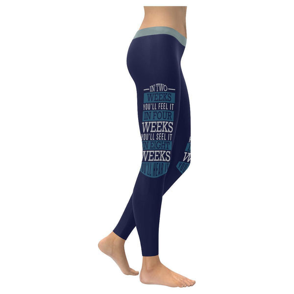 In Two Weeks Youll Feel It See It Hear It Motivational Quotes Womens Leggings-XXS-Navy-JoyHip.Com