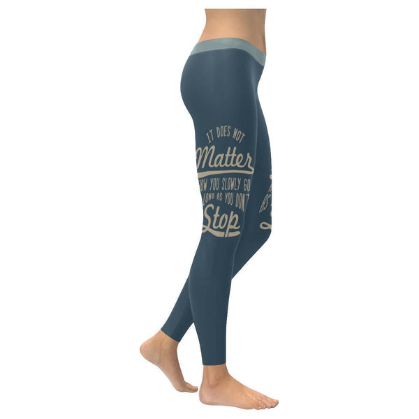 It Does Not Matter How You Slowly Go As Long As You Don't Stop Inspirational Motivational Quotes Low Rise Leggings For Women (3 colors)-XXS-Grey-JoyHip.Com
