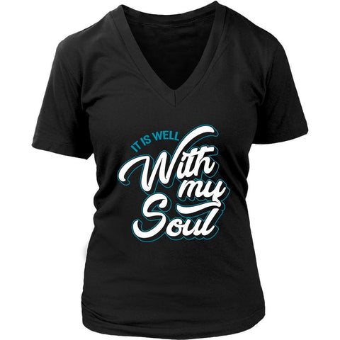 It Is Well With My Soul Christian Bible Verses Scripture V-Neck T-Shirts Women-T-shirt-District Womens V-Neck-Black-JoyHip.Com