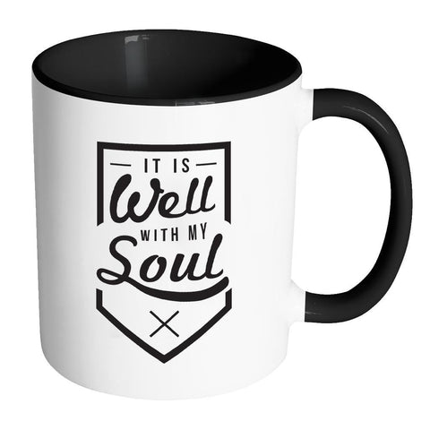 It Is Well With My Soul Christian Religious Gifts 7Colors Coffee Mug-Drinkware-Accent Mug - Black-JoyHip.Com