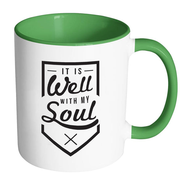 It Is Well With My Soul Christian Religious Gifts 7Colors Coffee Mug-Drinkware-Accent Mug - Green-JoyHip.Com