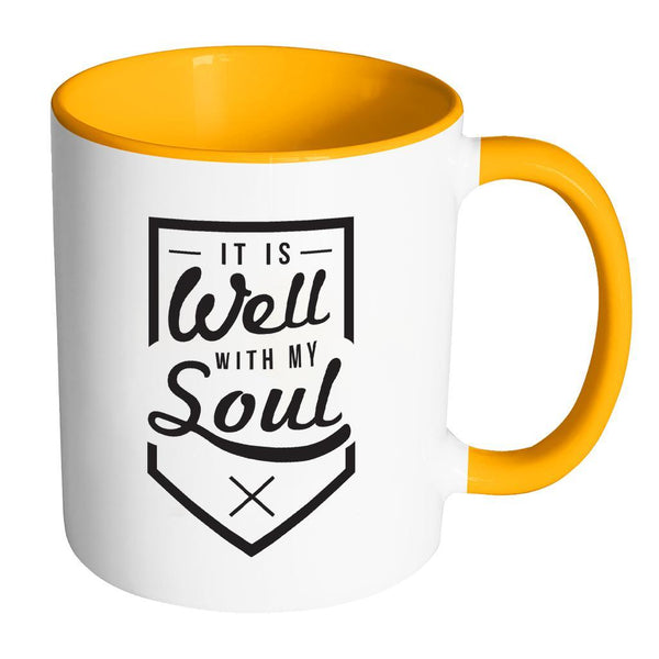 It Is Well With My Soul Christian Religious Gifts 7Colors Coffee Mug-Drinkware-Accent Mug - Orange-JoyHip.Com