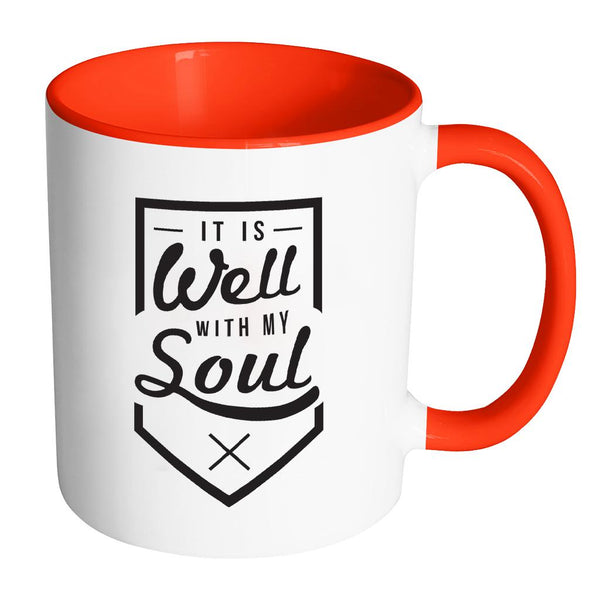 It Is Well With My Soul Christian Religious Gifts 7Colors Coffee Mug-Drinkware-Accent Mug - Red-JoyHip.Com