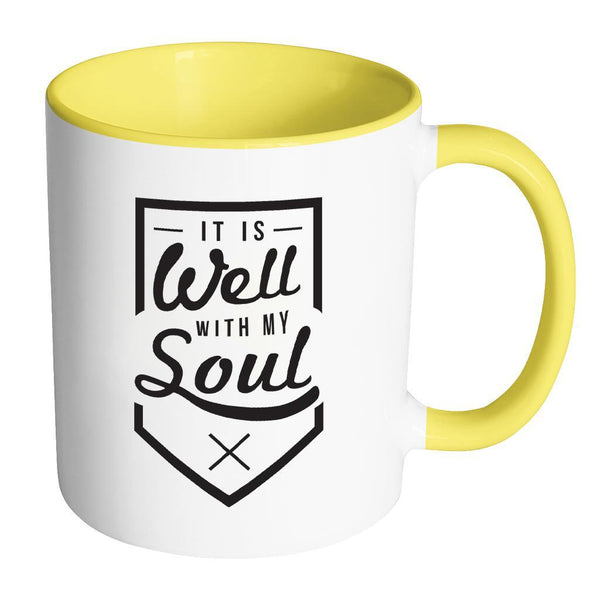 It Is Well With My Soul Christian Religious Gifts 7Colors Coffee Mug-Drinkware-Accent Mug - Yellow-JoyHip.Com
