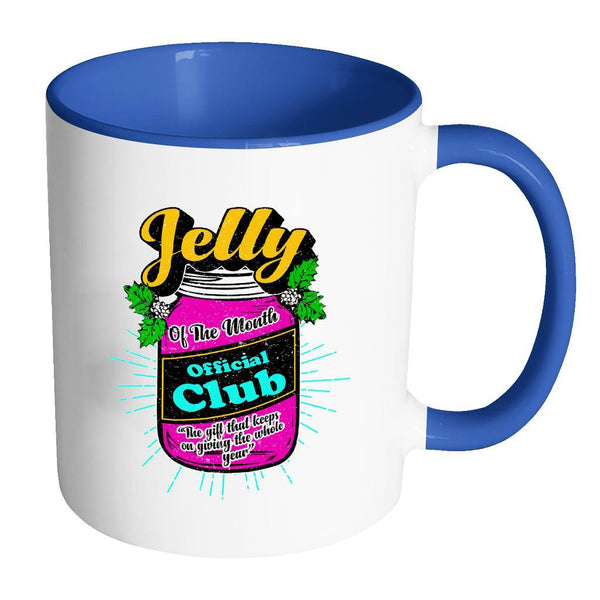 Jelly Of The Month Official Club The Gift That Keeps On Giving The Whole Year Festive Funny Ugly Christmas Holiday Sweater 11oz Accent Coffee Mug (7 Colors)-Drinkware-Accent Mug - Blue-JoyHip.Com