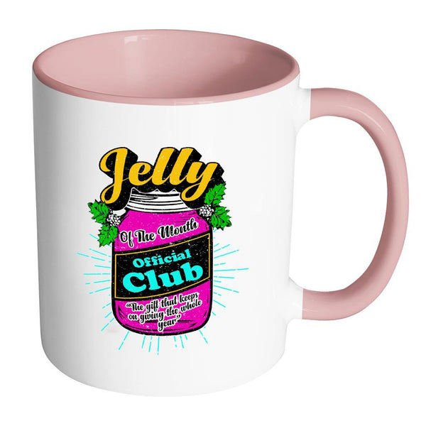 Jelly Of The Month Official Club The Gift That Keeps On Giving The Whole Year Festive Funny Ugly Christmas Holiday Sweater 11oz Accent Coffee Mug (7 Colors)-Drinkware-Accent Mug - Pink-JoyHip.Com