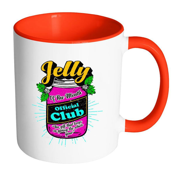 Jelly Of The Month Official Club The Gift That Keeps On Giving The Whole Year Festive Funny Ugly Christmas Holiday Sweater 11oz Accent Coffee Mug (7 Colors)-Drinkware-Accent Mug - Red-JoyHip.Com