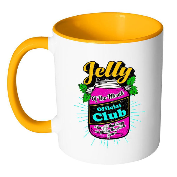 Jelly Of The Month Official Club The Gift That Keeps On Giving The Whole Year Festive Funny Ugly Christmas Holiday Sweater 11oz Accent Coffee Mug (7 Colors)-Drinkware-JoyHip.Com