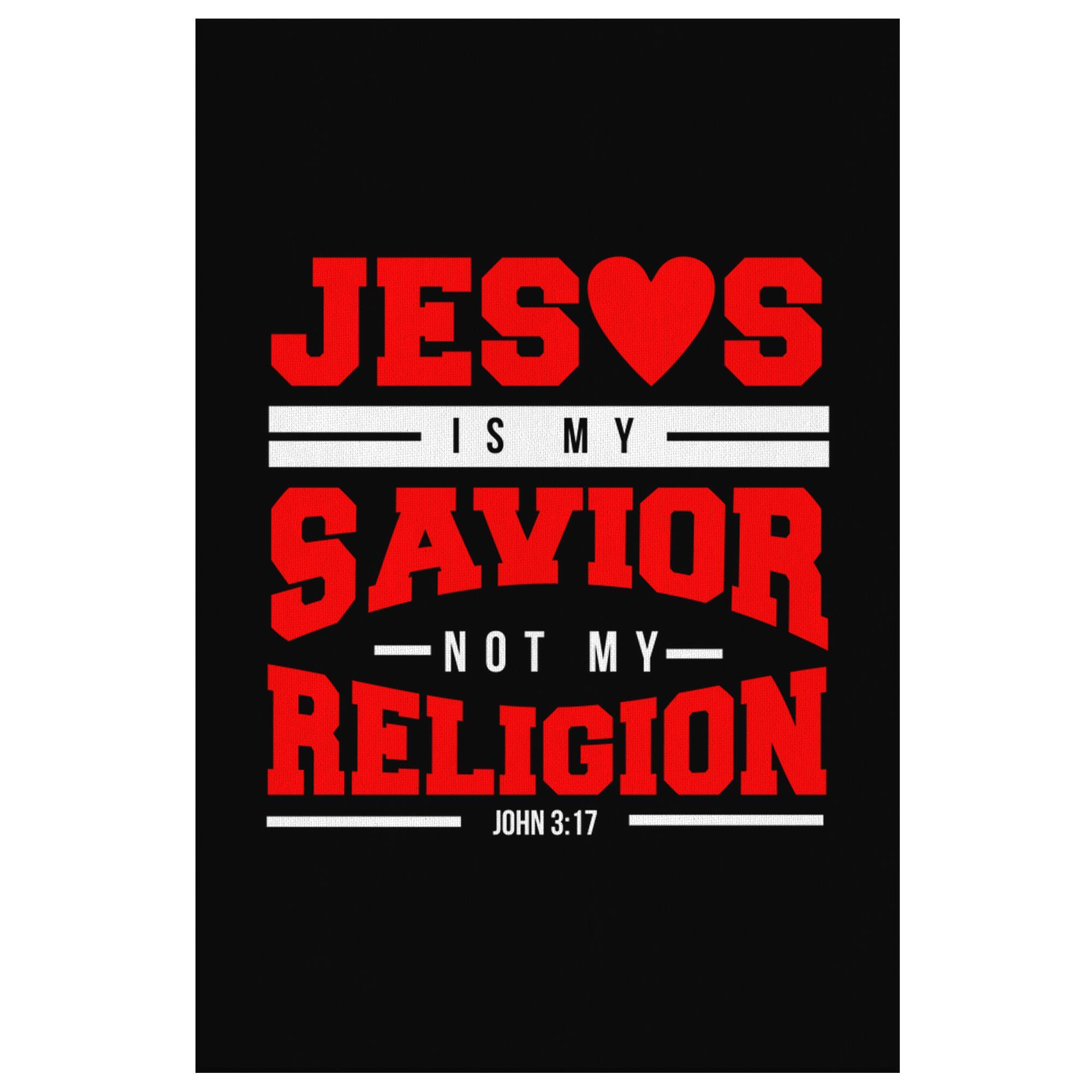Jesus Is My Savior Not My Religion John3:17 Christian Canvas Wall Art Room Decor-Canvas Wall Art 2-8 x 12-JoyHip.Com