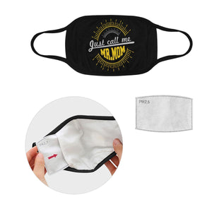 Just Call Me Mr Mom Funny Fathers Washable Reusable Face Mask With Filter Pocket-Face Mask-L-Black-JoyHip.Com