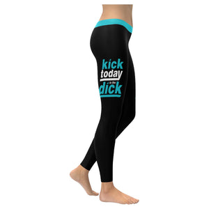Kick Today In The Dick Soft Leggings For Women Cute Funny Gift Humor Sarcasm-XXS-Black-JoyHip.Com