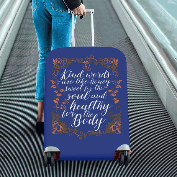 Kind Words Are Sweet For Soul & Healthy For Body Christian Travel Luggage Cover-JoyHip.Com